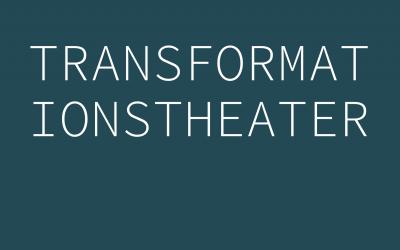 Transformationstheater – Beitrag zur Blogparade des Projektmagazins